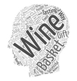 Tips For Your Wine Gift Basket Business text vector image