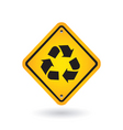 yellow sign with recycle symbol vector image vector image