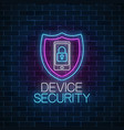device secure glowing neon sign cyber security vector image