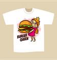 t-shirt print design burger queen vector image vector image