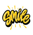 smile hand lettering colorful text design vector image