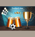 beer mugs and football cup on the stadium vector image vector image