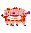three little pigs are celebrating chinese new year vector image