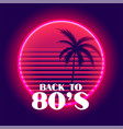 back to 80s retro neon paradise background vector image vector image