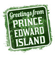 greetings from prince edward island grunge rubber vector image