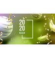 bright invitation card celebrating 2020 vector image vector image