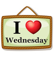 I love Wednesday vector image vector image