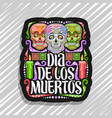 logo for dia de los muertos vector image