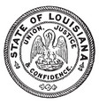 the seal of the state of louisiana vintage vector image vector image