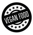 vegan food rubber stamp vector image