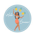 hello summer poster with pretty girl vector image vector image