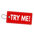 try me label or price tag vector image