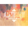 autumn label on watercolor background vector image vector image