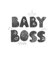 baby boss - fun hand drawn nursery poster vector image vector image