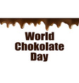 world chocolate day card vector image vector image