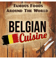 belgian cuisine retro style poster vector image