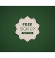 Free SignUp label vector image vector image