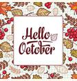 hello october autumn leaf ornamental frame vector image vector image