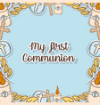 my first communion decoration event background vector image vector image