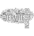 termite inspector text background word cloud vector image vector image