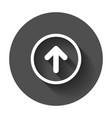 arrow up icon forward arrow sign on black round vector image