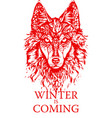 winter is coming wolf vector image vector image
