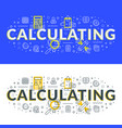 calculating flat line concept for web banner and vector image vector image