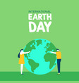 earth day of people planet love vector image vector image
