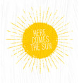 here comes the sun whimsical rough summer vector image vector image