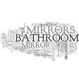 bathroom mirrors text word cloud concept vector image vector image