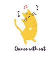 funny yellow cat dancing to music vector image vector image