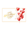 happy valentine day heart 3d balloon vector image vector image