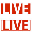 live stream icon social networks red letters vector image vector image