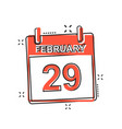cartoon february 29 calendar icon in comic style vector image vector image