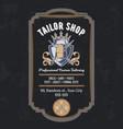 tailor shop vintage emblem or signage vector image vector image