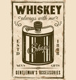 hip flask for whiskey vintage poster vector image vector image