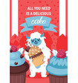 yeti character eating cake poster vector image vector image