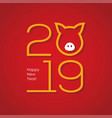 2019 chinese new year greeting card design vector image