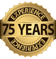 75 years experience golden label with ribbon vector image vector image