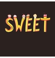 Font inscription sweets vector image