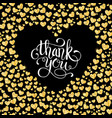 thank you card of glitter golden heart with hand vector image vector image