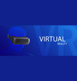 vr virtual reality glasses banner cyber space vector image