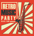 poster for a retro party with saxophone vector image vector image