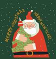 cartoon funny santa claus hugging christmas tree vector image vector image