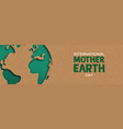 earth day web banner of paper cut world map vector image vector image