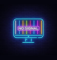 no signal tv neon sign error no signal vector image