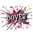dover comic text in pop art style isolated on vector image vector image