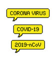 pixel art yellow coronavirus speech bubble icon vector image
