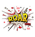 roar comic text in pop art style isolated vector image vector image