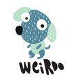 weirdo doggy vector image